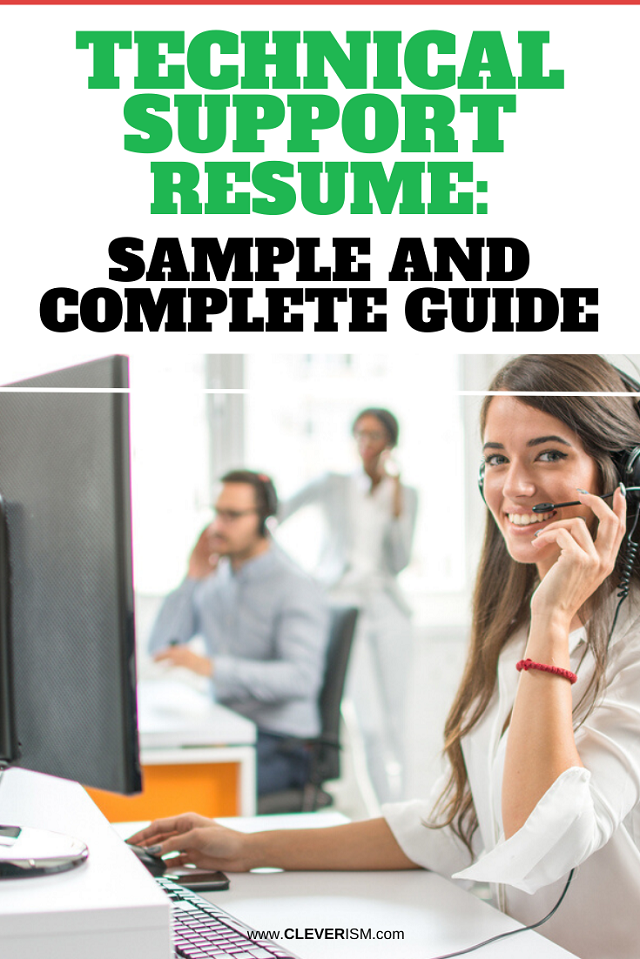 Technical Support Resume: Sample And Complete Guide