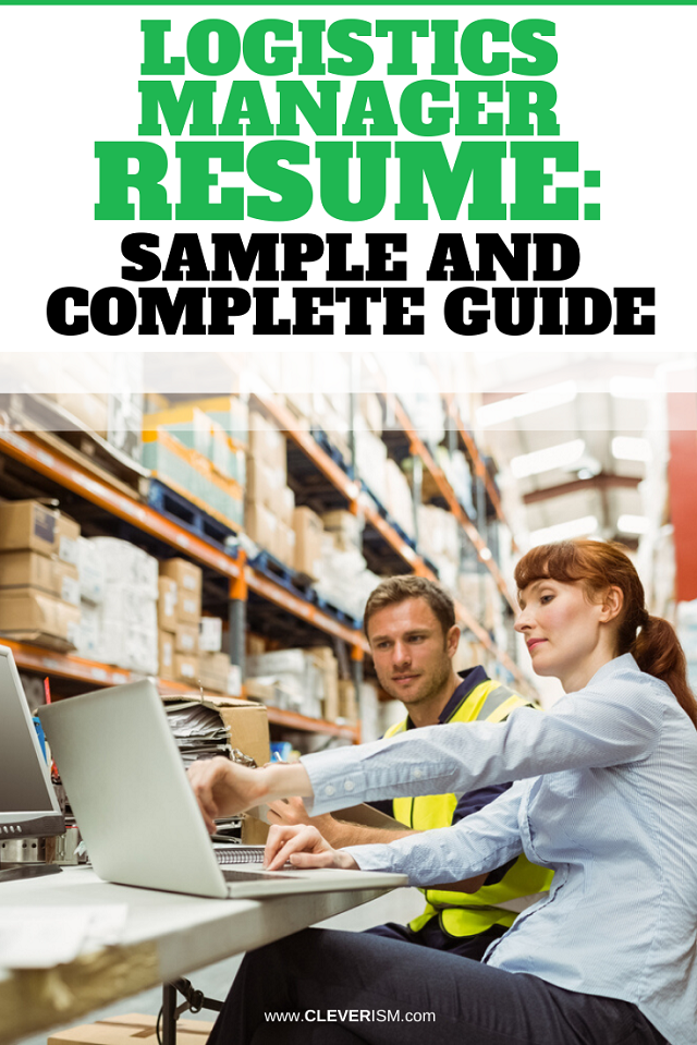 Logistics Manager Resume: Sample And Complete Guide