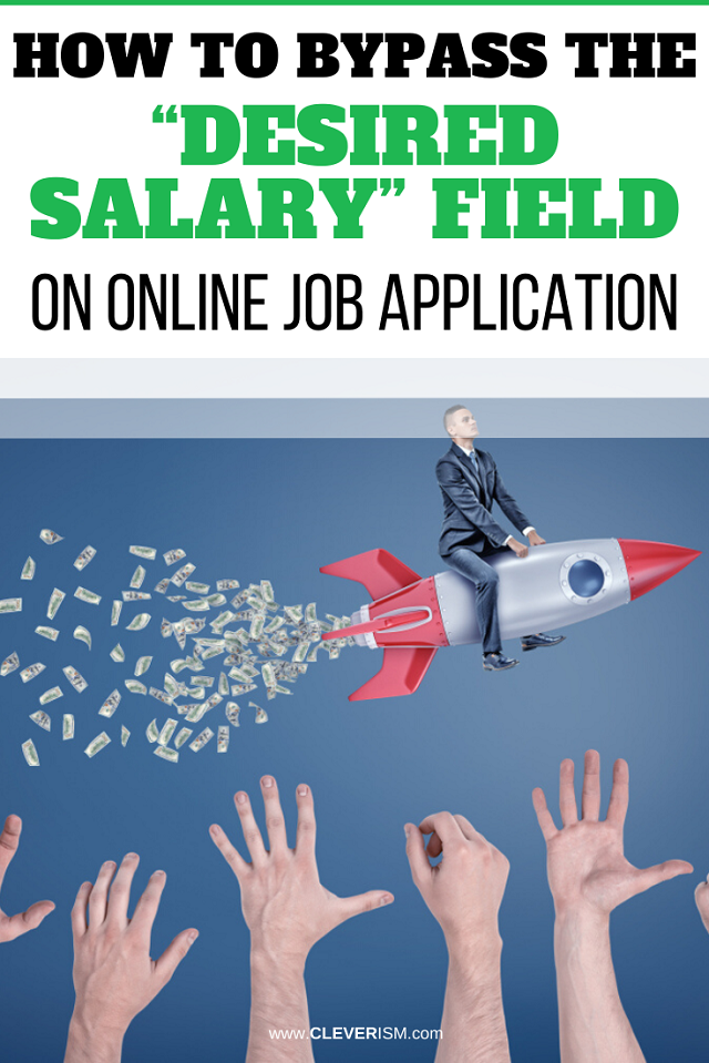 """How to Bypass the """"Desired Salary"""" Field on Online Job Application"""