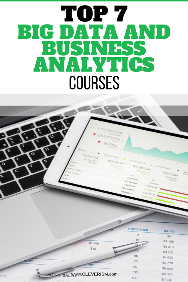 Top 7 Big Data and Business Analytics Courses