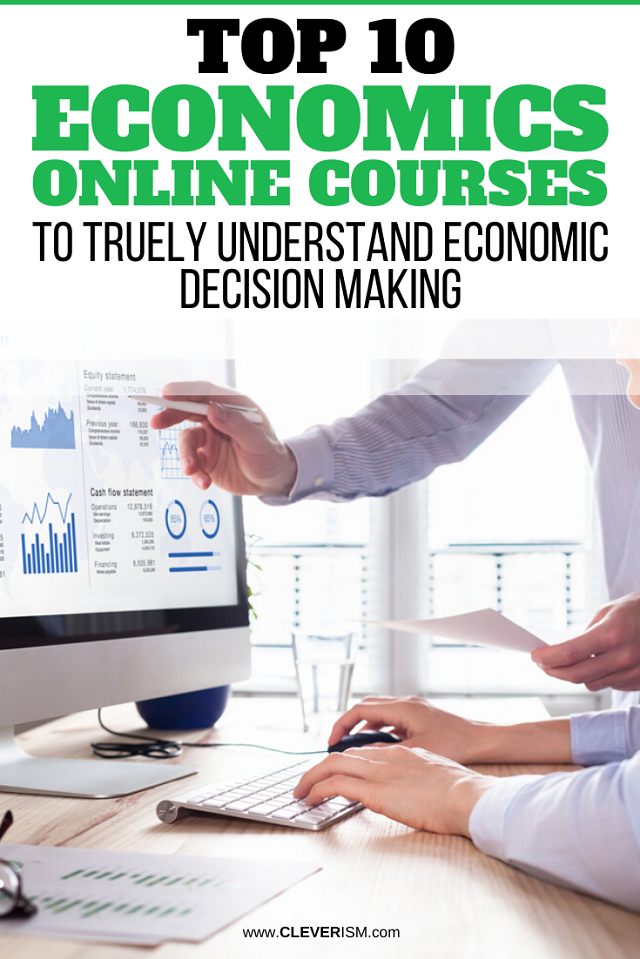 Top 10 Economics Online Courses to Truly Understand Economic Decision Making
