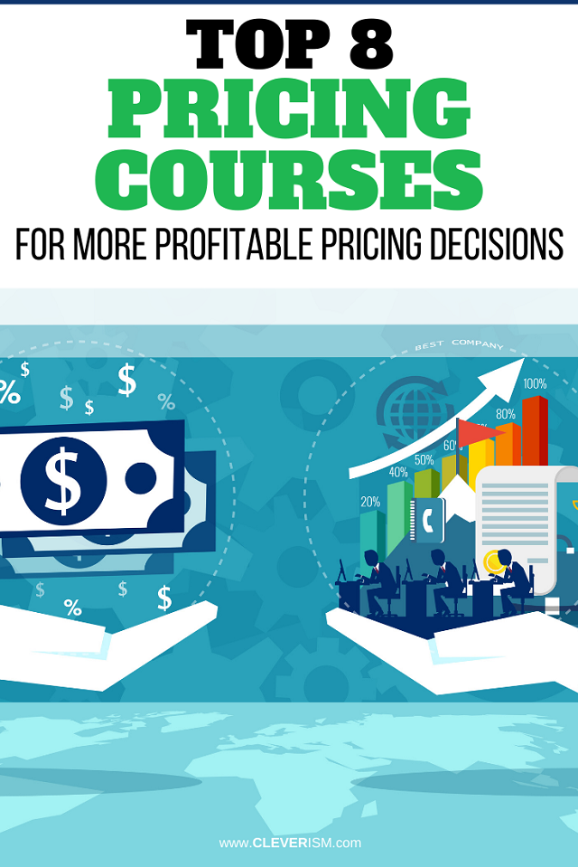 Top 8 Pricing Courses for More Profitable Pricing Decisions