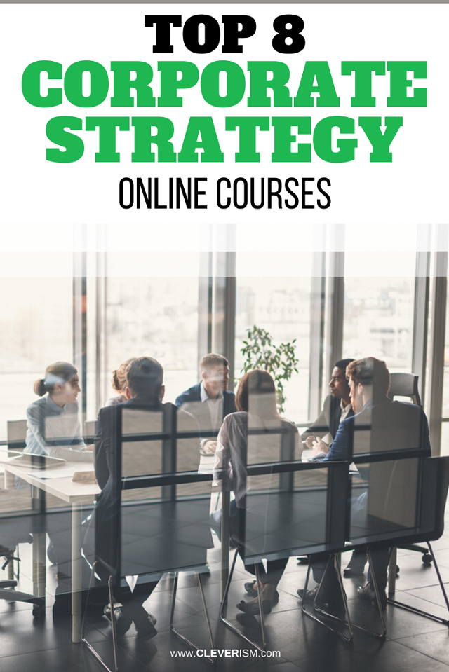 Top 8 Corporate Strategy Online Courses
