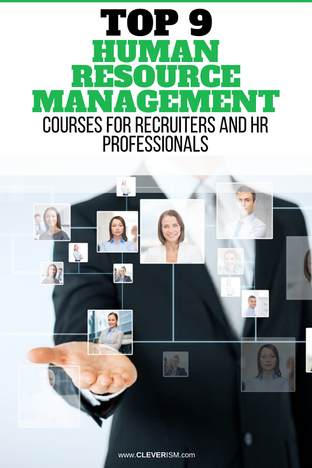 Top 9 Human Resource Management Courses for Recruiters and HR Professionals