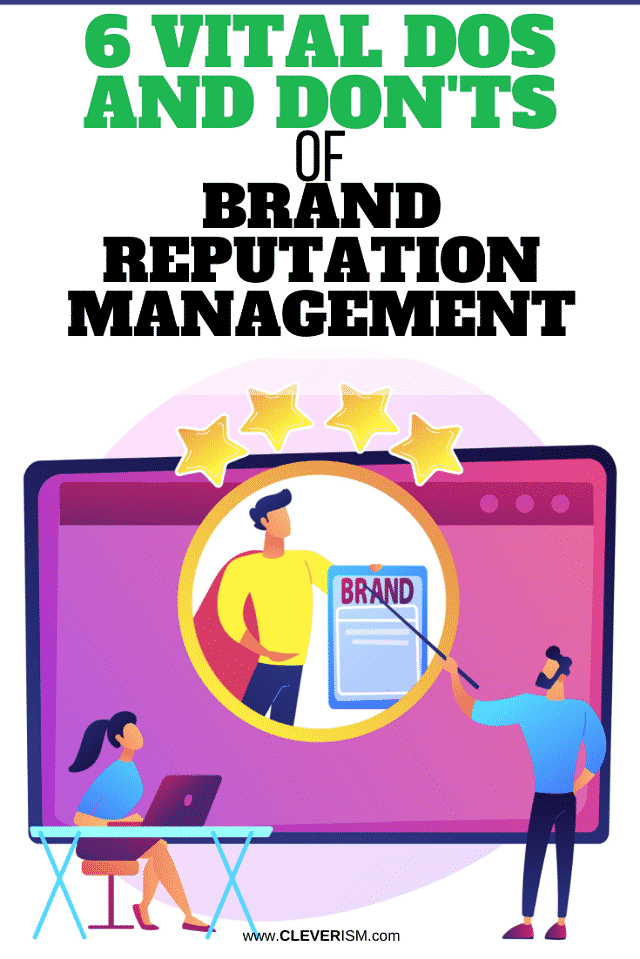 6 Vital Dos And Don'ts of Brand Reputation Management - pin