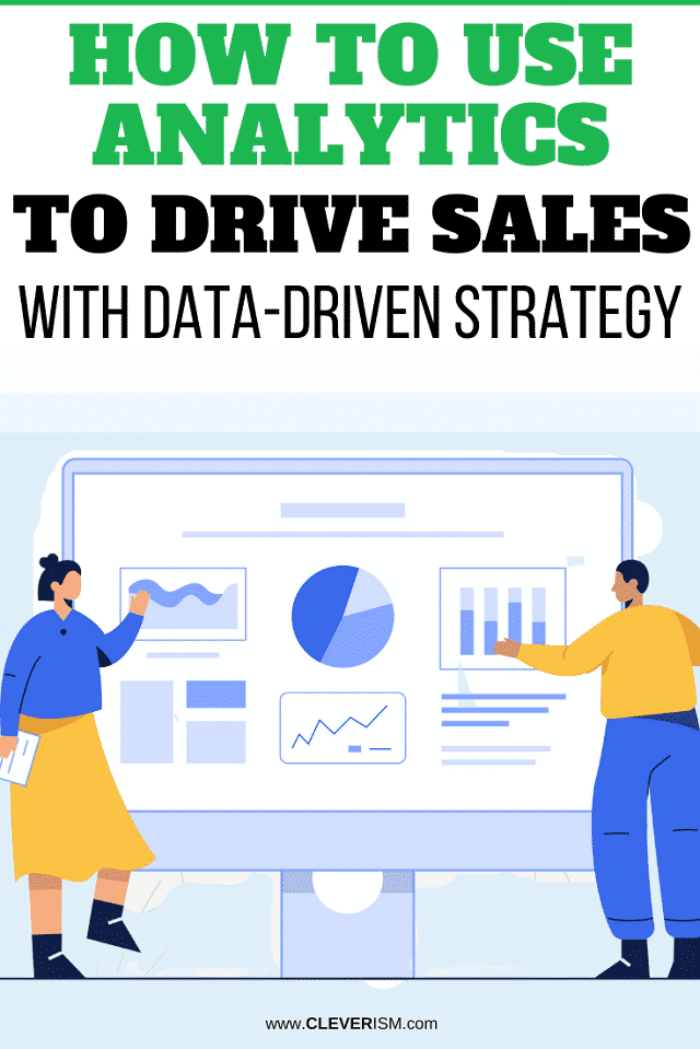 How to Use Analytics to Drive Sales With Data-Driven Strategy - pin
