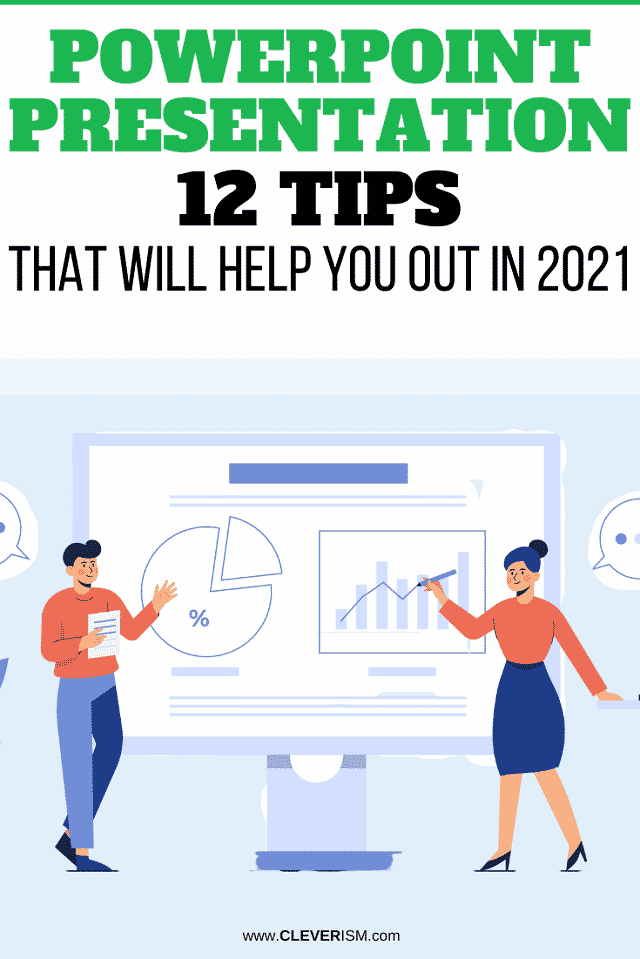 PowerPoint Presentation - 12 Tips That Will Help You Out