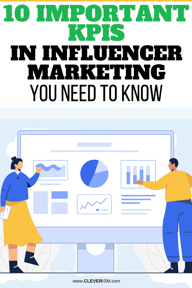 10 Important KPIs in Influencer Marketing You Need to Know